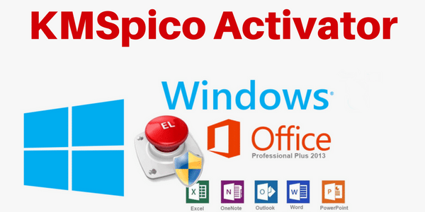 Download KMSPico to Activate Windows and Microsoft Offcie Free
